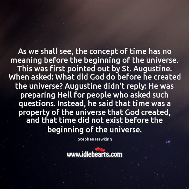 augustine s concept of time essay Edited and with an interpretive essay by she inserted it some time the later section-one of those sections not rewritten- presents augustine's concept of.