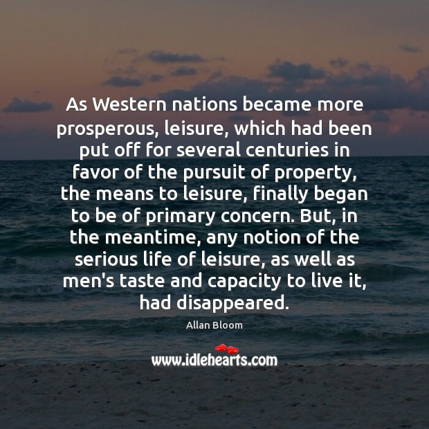 Image, As Western nations became more prosperous, leisure, which had been put off