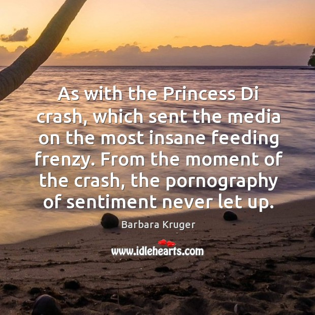 Image, As with the Princess Di crash, which sent the media on the