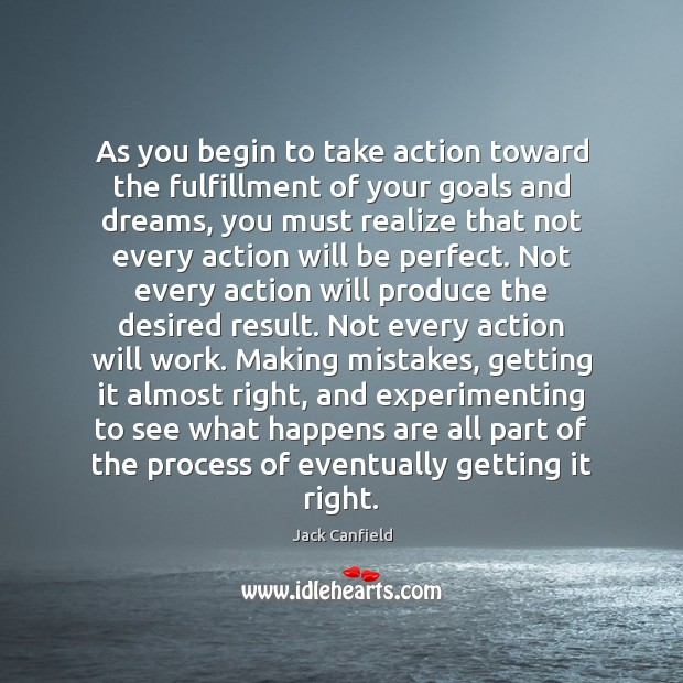Image, As you begin to take action toward the fulfillment of your goals