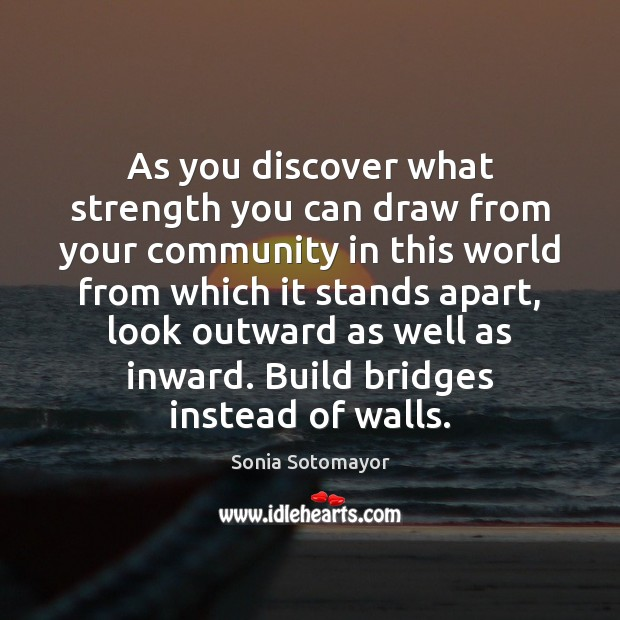 As you discover what strength you can draw from your community in Image