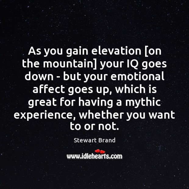 As you gain elevation [on the mountain] your IQ goes down – Image
