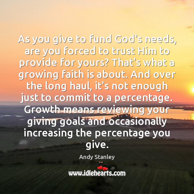 As you give to fund God's needs, are you forced to trust Image