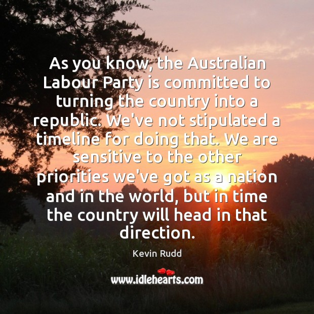 As you know, the Australian Labour Party is committed to turning the Image