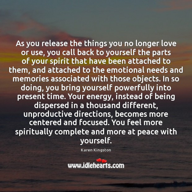 As you release the things you no longer love or use, you Image