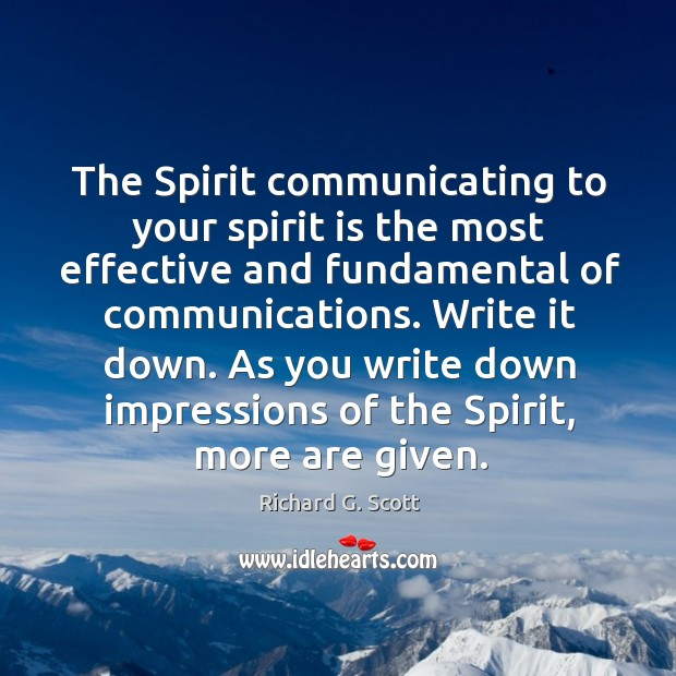 As you write down impressions of the spirit, more are given. Image