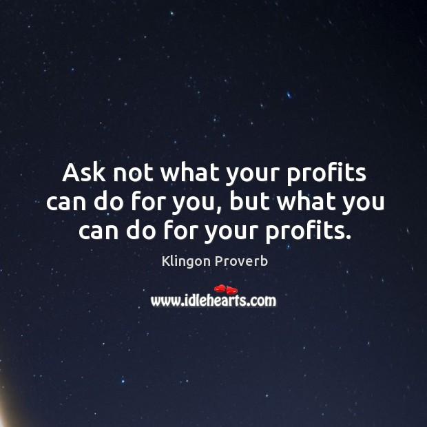 Klingon Proverbs