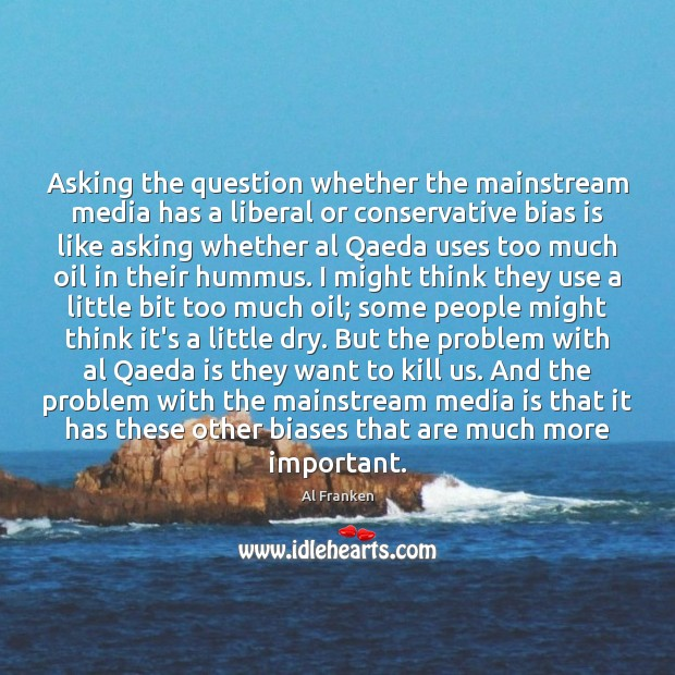 Image, Asking the question whether the mainstream media has a liberal or conservative