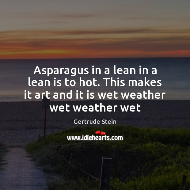 Image, Asparagus in a lean in a lean is to hot. This makes