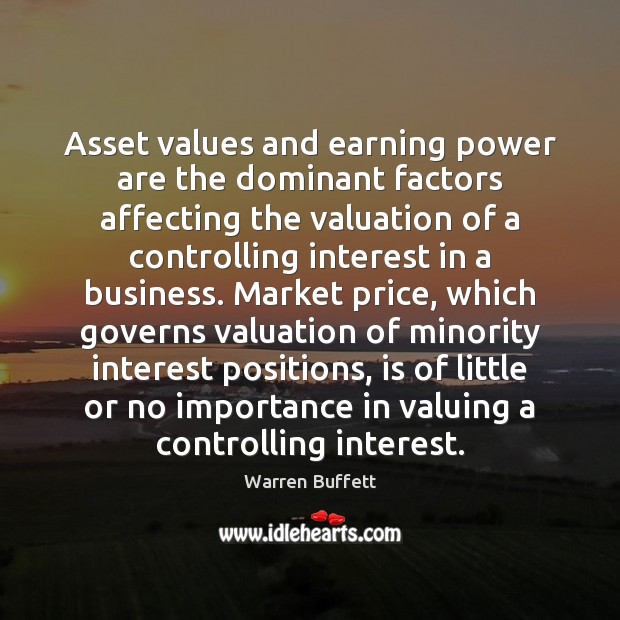 Image, Asset values and earning power are the dominant factors affecting the valuation