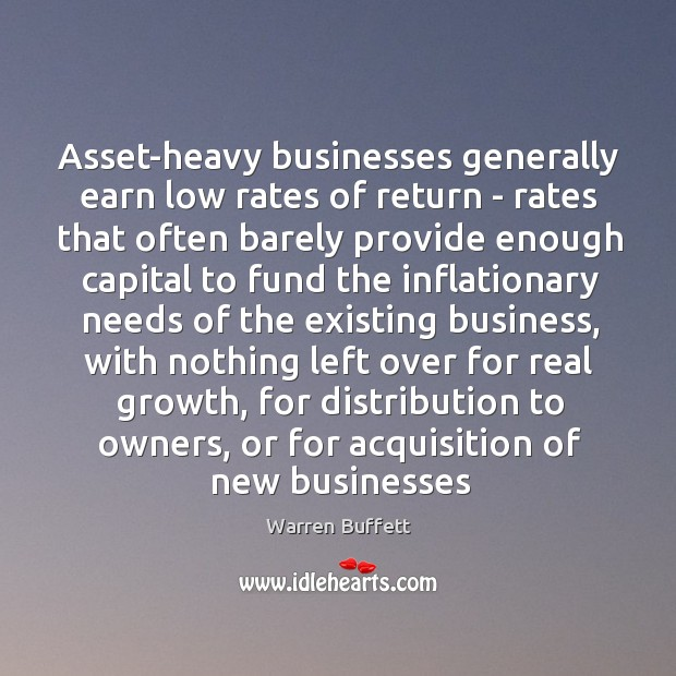 Image, Asset-heavy businesses generally earn low rates of return – rates that often
