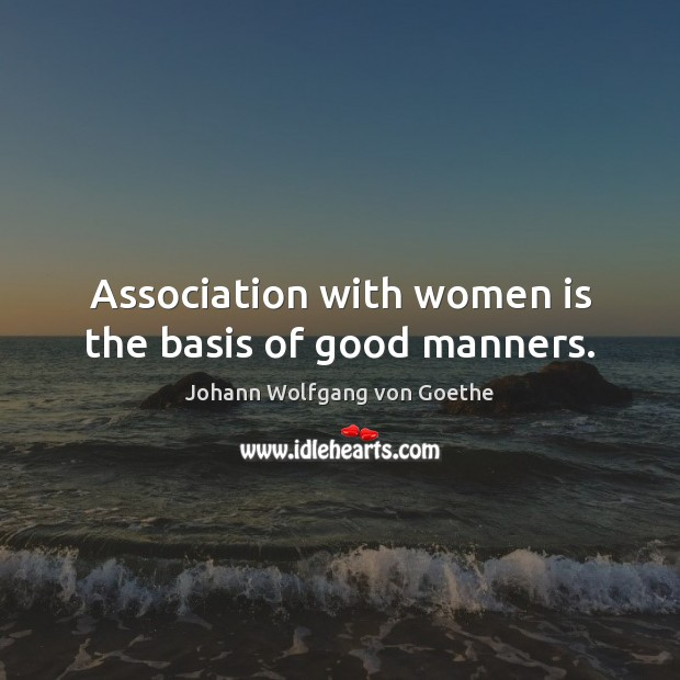 Image, Association, Bases, Basis, Good, Good Man, Good Manners, Manners, With, Women