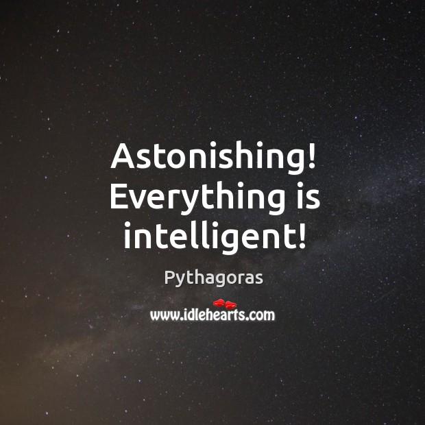 Astonishing! Everything is intelligent! Image