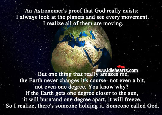 proof that god exists Where's your proof he exists and don't respond to me saying: there's no proof he doesn't exist cause there is, the fact that there is no proof he exists is proof he doesn't exist.