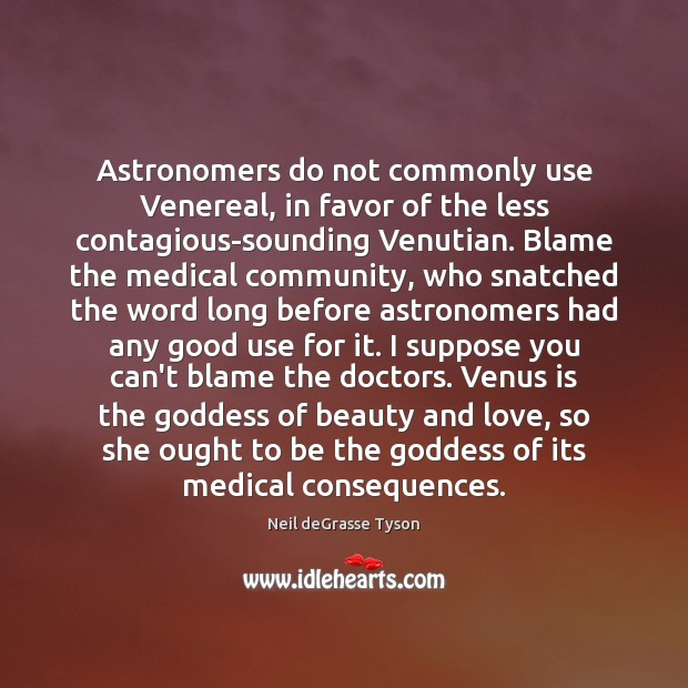 Image, Astronomers do not commonly use Venereal, in favor of the less contagious-sounding
