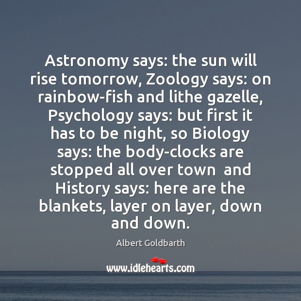 Image, Astronomy says: the sun will rise tomorrow, Zoology says: on rainbow-fish and