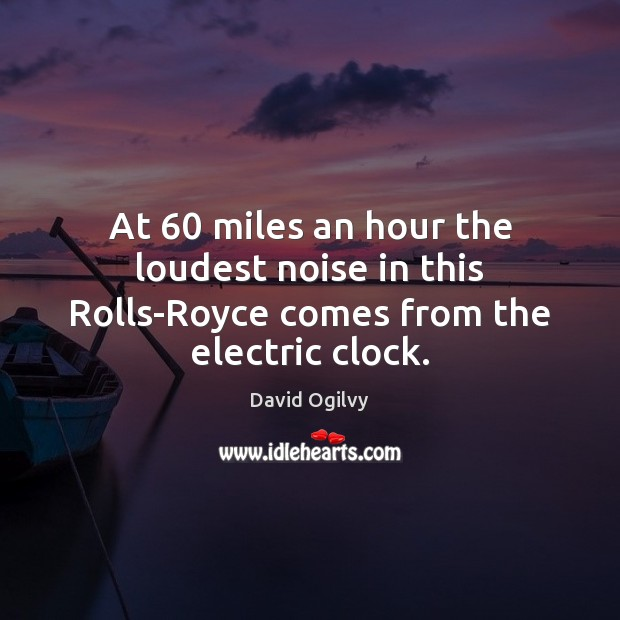 Image, At 60 miles an hour the loudest noise in this Rolls-Royce comes from the electric clock.
