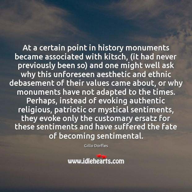 Image, At a certain point in history monuments became associated with kitsch, (it