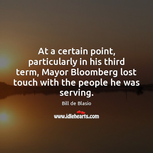 Image, At a certain point, particularly in his third term, Mayor Bloomberg lost