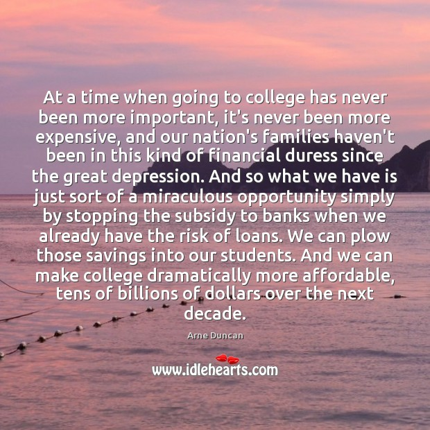 Image, At a time when going to college has never been more important,