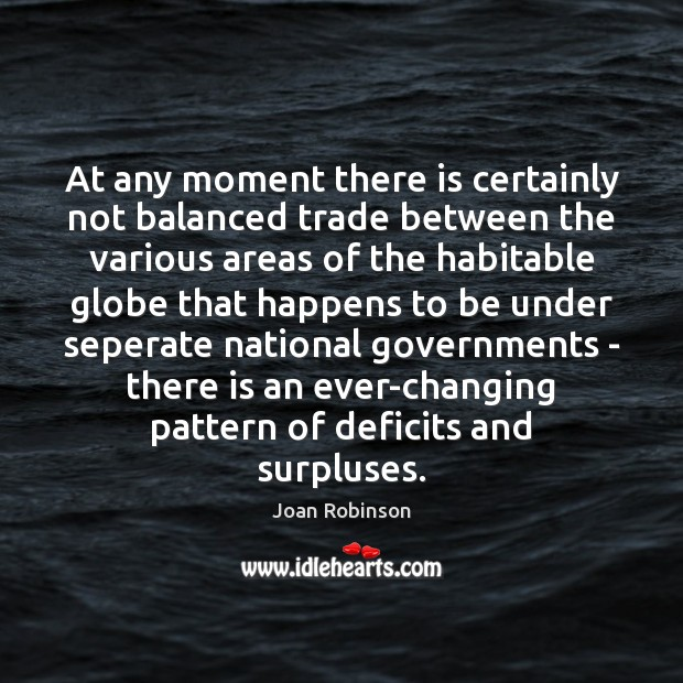 Image, At any moment there is certainly not balanced trade between the various