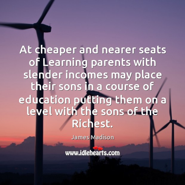 At cheaper and nearer seats of Learning parents with slender incomes may Image