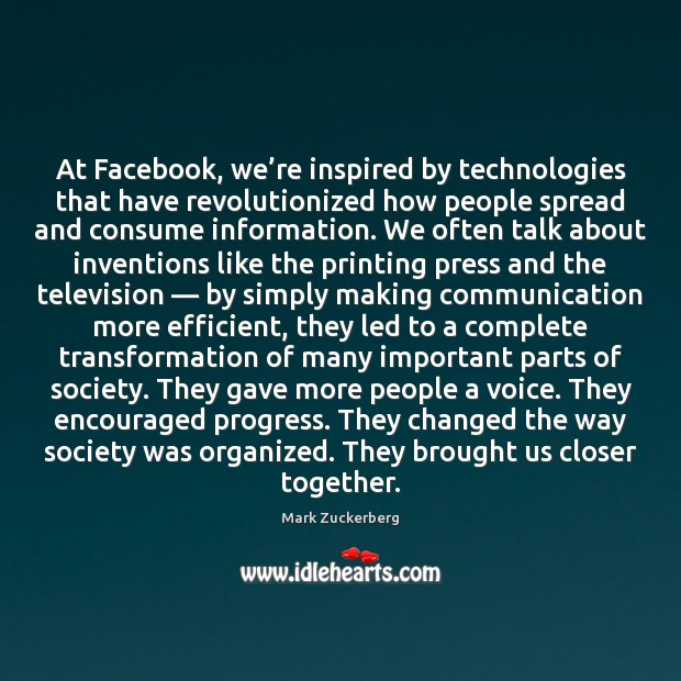 Image, At Facebook, we're inspired by technologies that have revolutionized how people