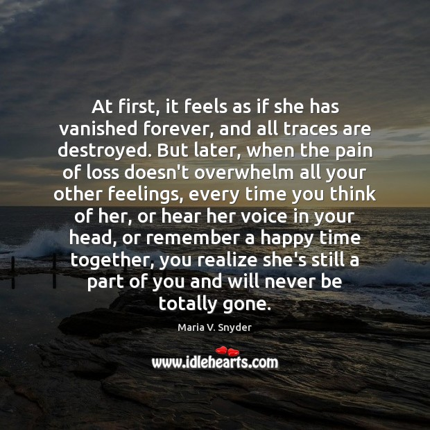 At first, it feels as if she has vanished forever, and all Time Together Quotes Image