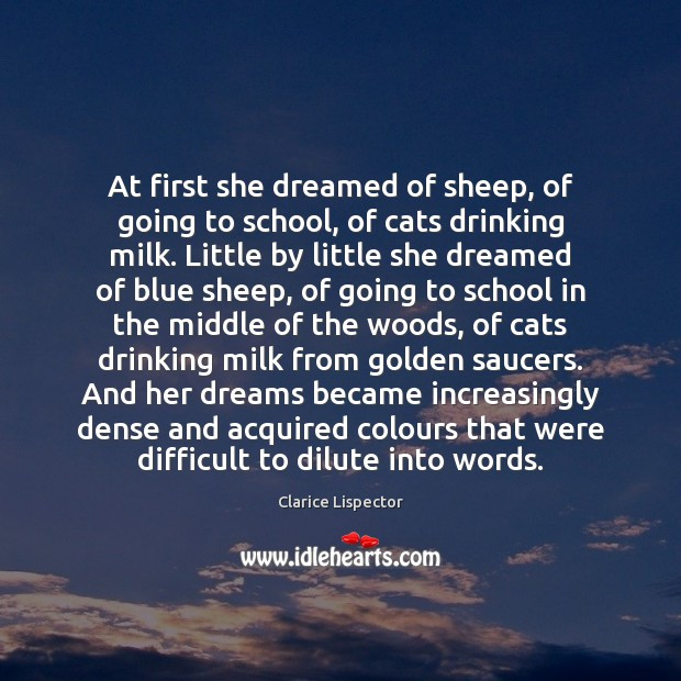 At first she dreamed of sheep, of going to school, of cats School Quotes Image