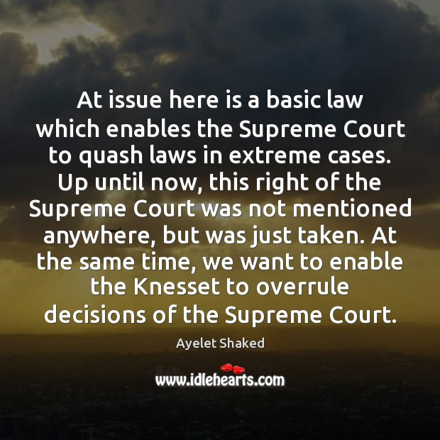 Image, At issue here is a basic law which enables the Supreme Court