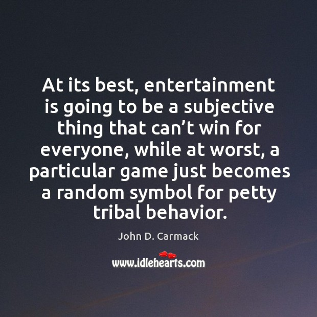 At its best, entertainment is going to be a subjective thing that can't win for everyone Image
