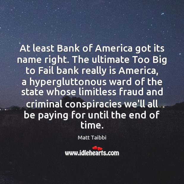Image, At least Bank of America got its name right. The ultimate Too