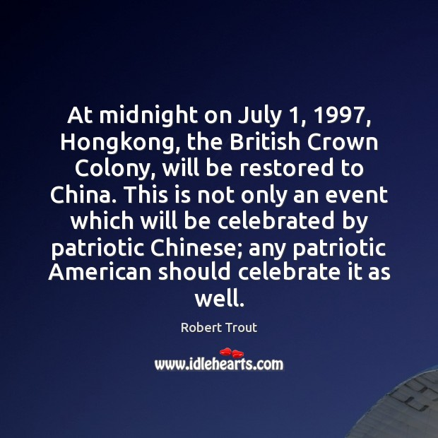 Image, At midnight on July 1, 1997, Hongkong, the British Crown Colony, will be restored