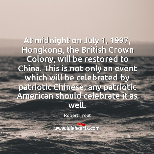 Image, At midnight on july 1, 1997, hongkong, the british crown colony, will be restored to china.