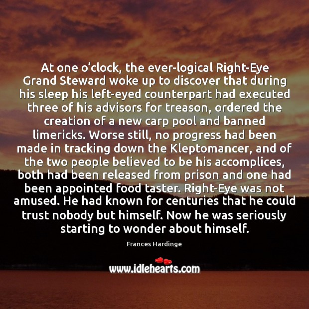 Image, At one o'clock, the ever-logical Right-Eye Grand Steward woke up to