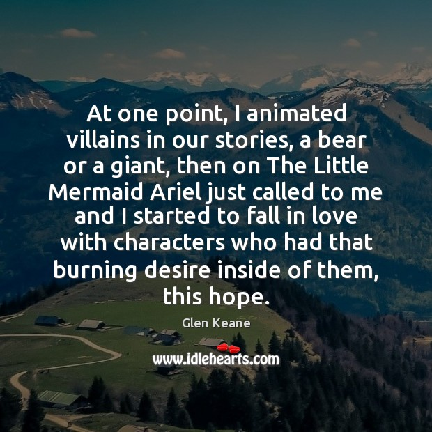 Image, At one point, I animated villains in our stories, a bear or