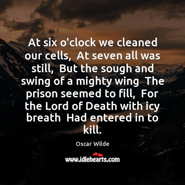 At six o'clock we cleaned our cells,  At seven all was still, Image