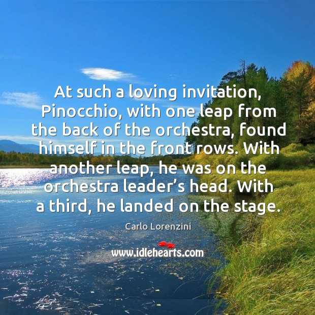At such a loving invitation, pinocchio, with one leap from the back of the orchestra Image