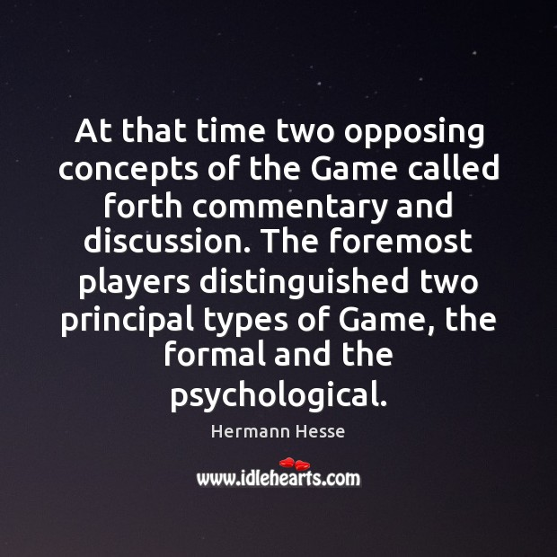 Image, At that time two opposing concepts of the Game called forth commentary