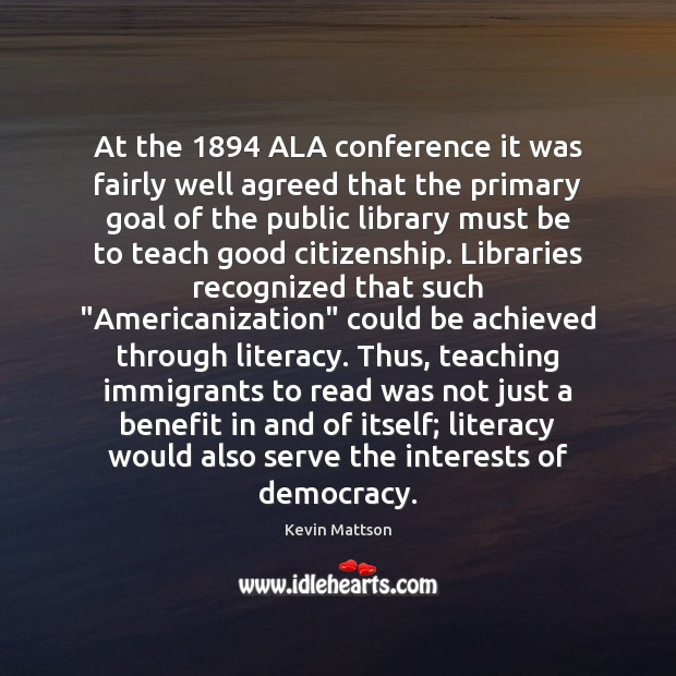 At the 1894 ALA conference it was fairly well agreed that the primary Image