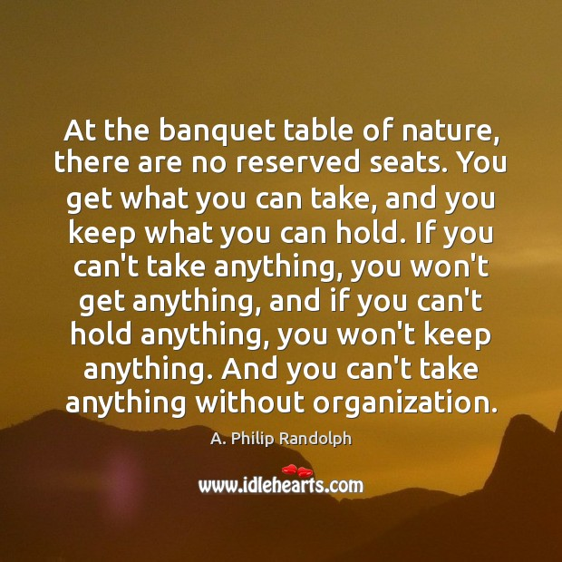 Image, At the banquet table of nature, there are no reserved seats. You