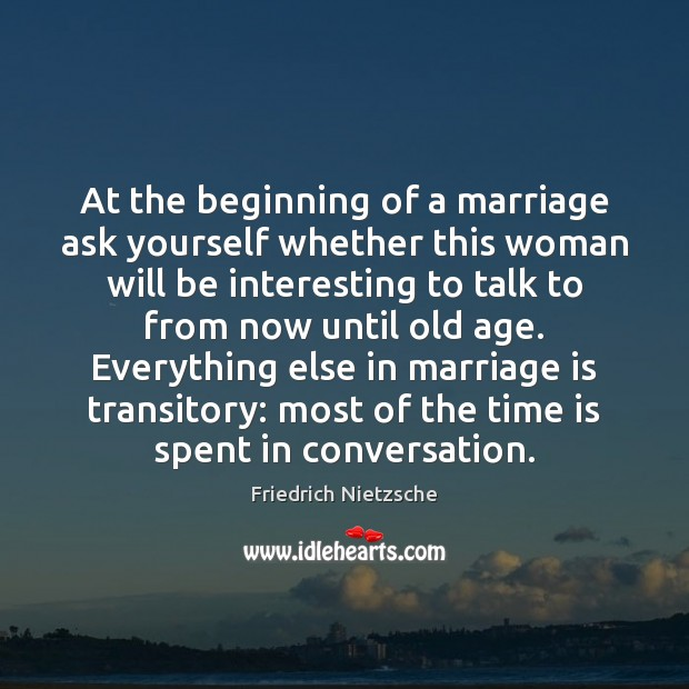 Image, At the beginning of a marriage ask yourself whether this woman will