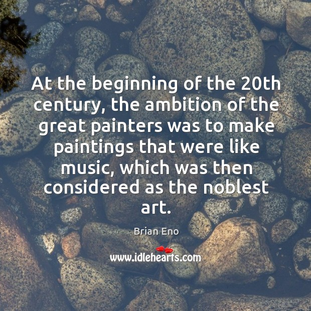 At the beginning of the 20th century, the ambition of the great painters was to make Image