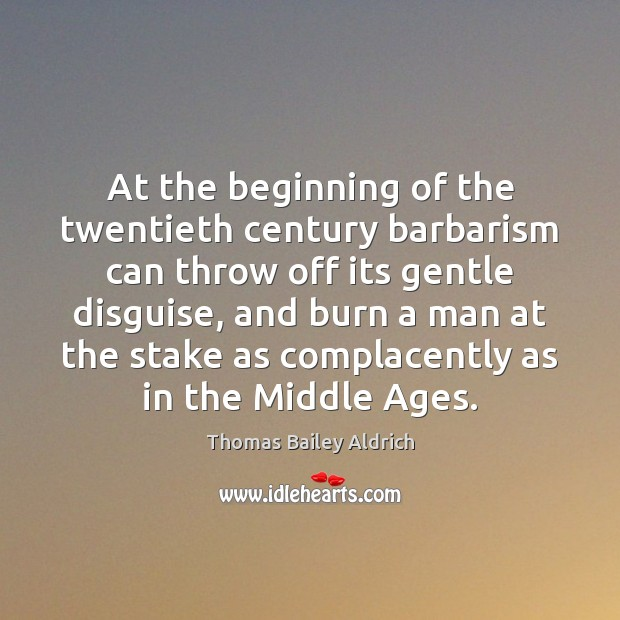 Image, At the beginning of the twentieth century barbarism can throw off its