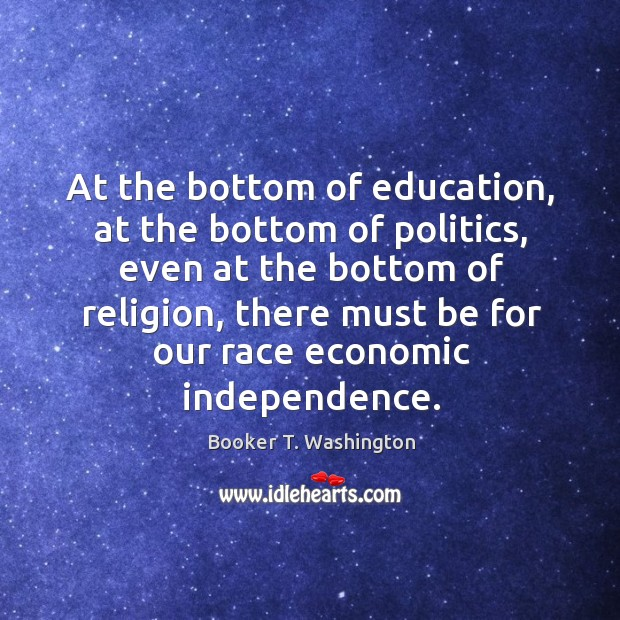 Image, At the bottom of education, at the bottom of politics, even at the bottom of religion