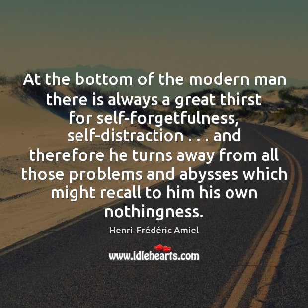 At the bottom of the modern man there is always a great Henri-Frédéric Amiel Picture Quote