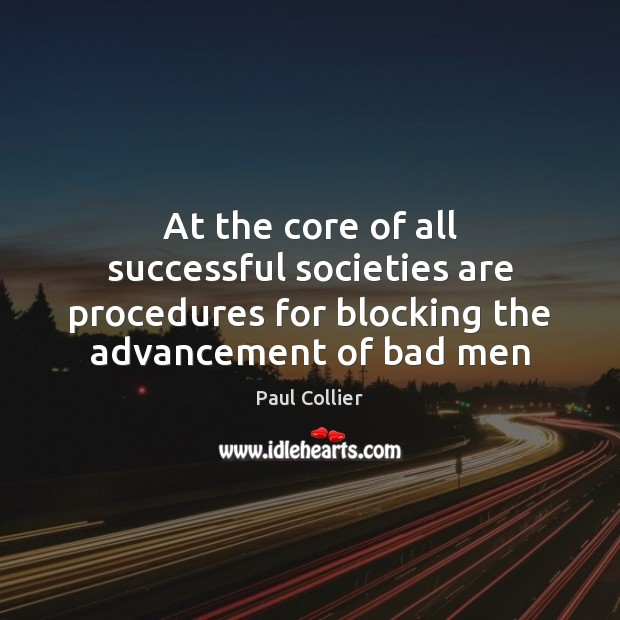 Image, At the core of all successful societies are procedures for blocking the