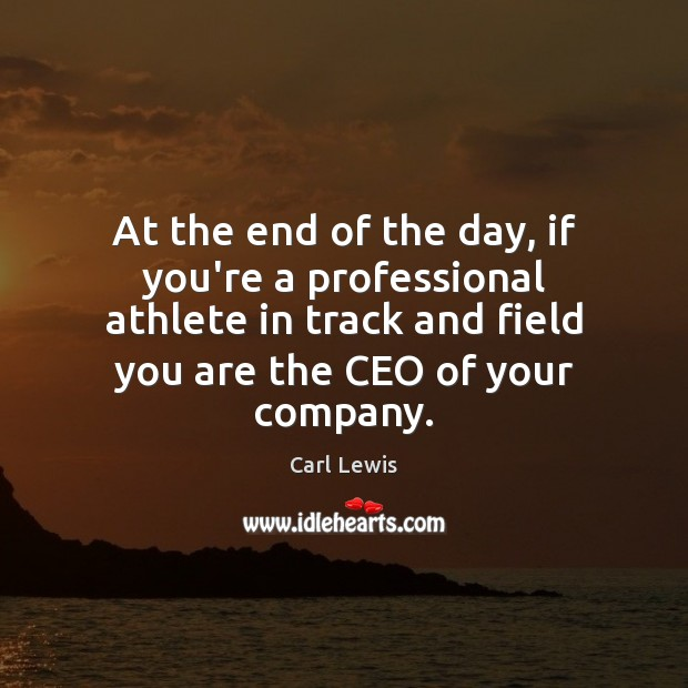 At the end of the day, if you're a professional athlete in Image
