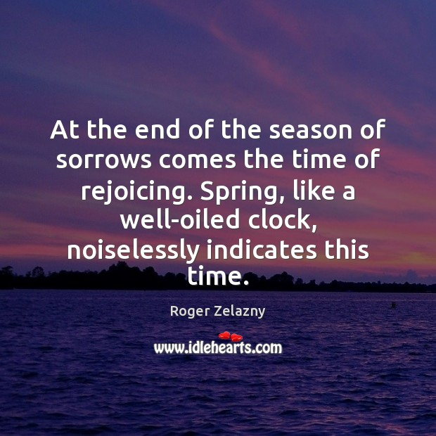 Image, At the end of the season of sorrows comes the time of