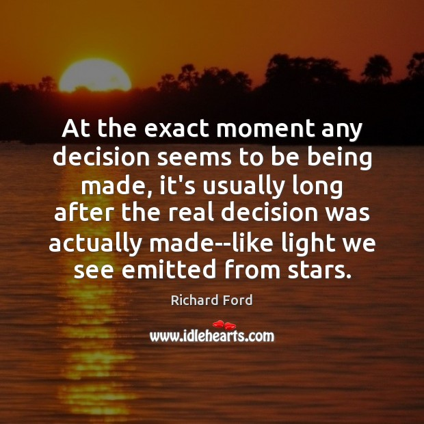 At the exact moment any decision seems to be being made, it's Image